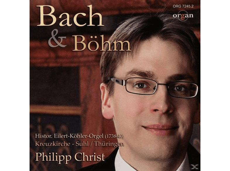 Philipp Christ - Bach & Böhm [CD]