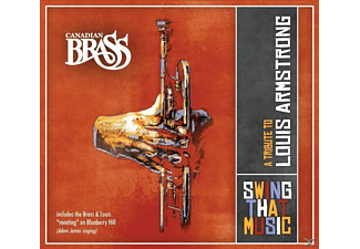 The Canadian Brass - Swing That Music-A Tribute To Louis Armstromg - (CD)