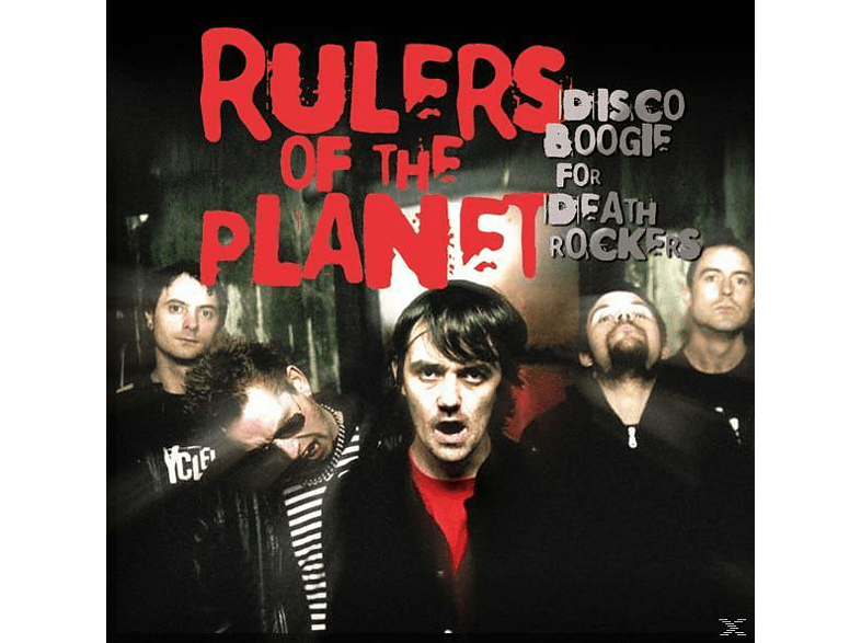 Rulers Of The Planet - Disco Boogie For Death Rockers [CD]