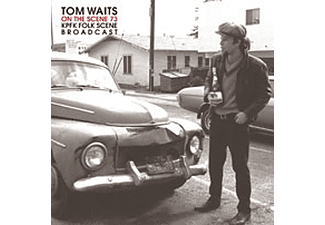 Tom Waits - On The Scene '73 - KPFK Folk Scene Broadcast (Vinyl LP (nagylemez))