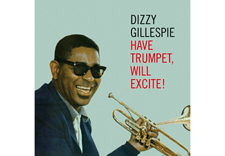 Dizzy Gillespie - Have A Trumpet,Will Excite! - (CD)