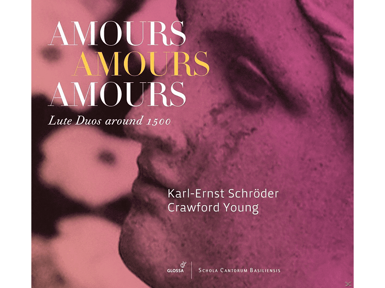 Karl-Ernst Schröder, Crawford Young - Amours Amours Amours - Lautenduos Um 1500 [CD]