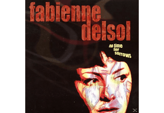 Fabienne Delsol - No Time For Sorrows - (CD)