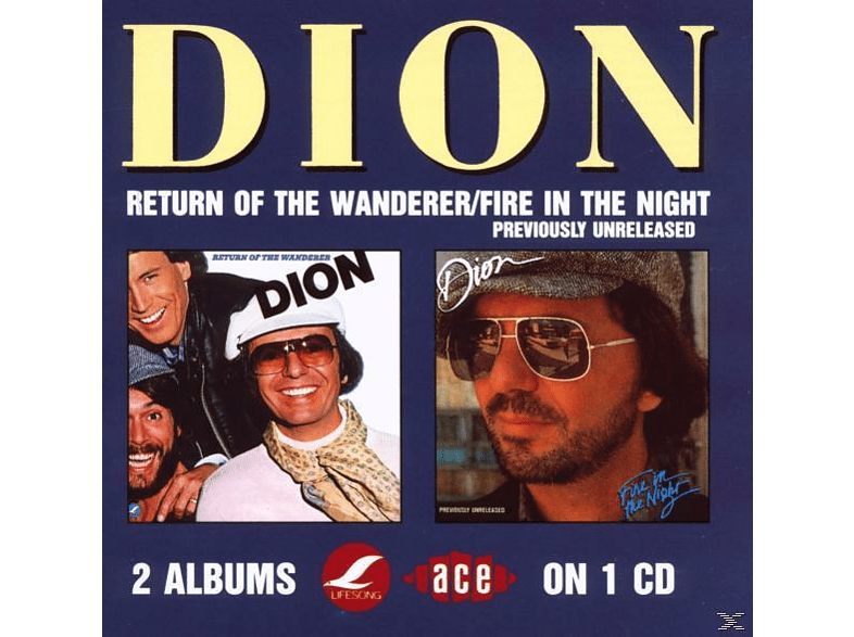 Dion - Return Of The Wanderer/Fire In The Night [CD]