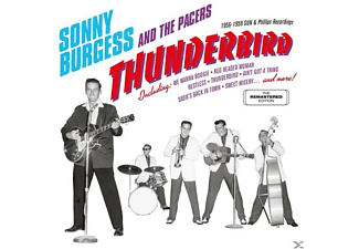 Burgess, Sonny / Pacers, The - Thunderbird: 1956-1959 Sun & Phillips Recordings [CD]