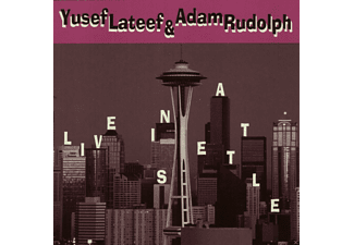Yusef Lateef, Adam Rudolph - Live In Seattle - (CD)