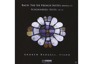 Andrew Rangell - The Six French Suites (Bwv 812-17)/Suite Op.25 - (CD)