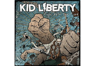 Kid Liberty - Fight With Your Fists - (Vinyl)