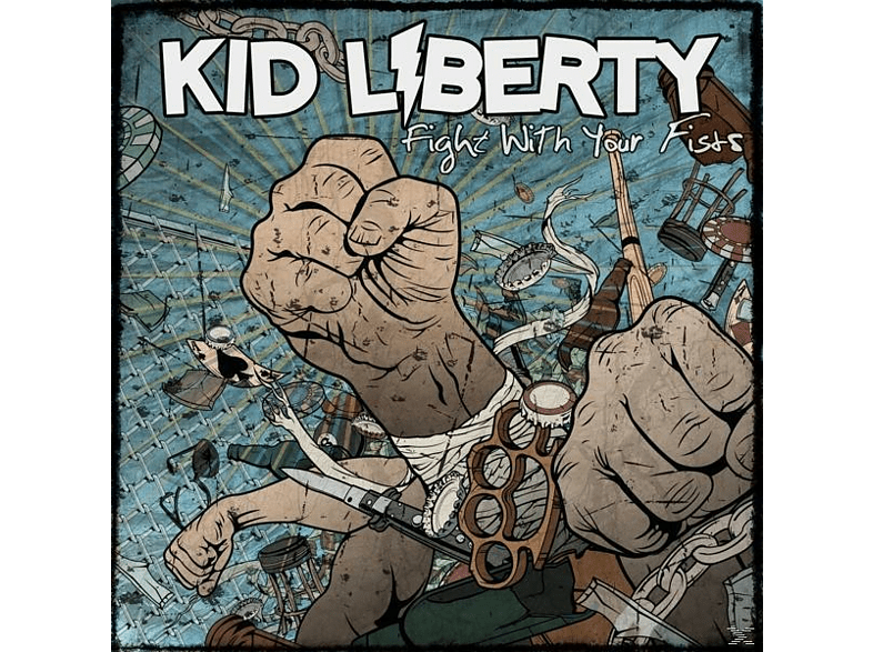 Kid Liberty - Fight With Your Fists [Vinyl]