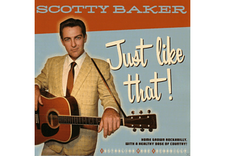 Scotty Baker - Just Like That! [CD]