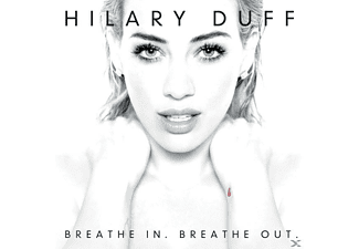 Hilary Duff - Breathe In Breathe Out - (CD)