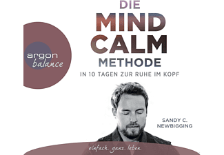 Die Mind Calm Methode - 3 CD - Hörbuch