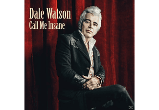 Dale Watson - Call Me Insane - (CD)