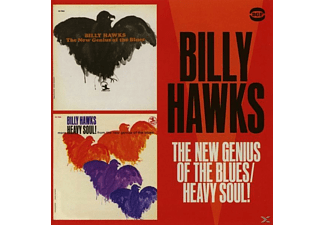Billy Hawks - New Genius Of The Blues/More Heavy Soul! - (CD)