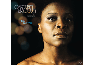 Carmen & The Elements Brown - It's All For You - (CD)