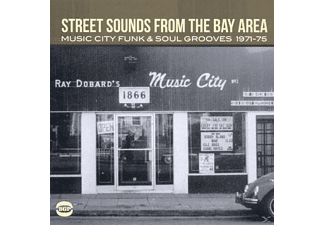 VARIOUS - Street Sounds From The Bay Area-Music City Funk&So - (CD)