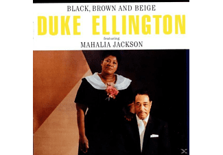 Ellington, Duke / Jackson, Mahalia - Black,Brown And Beige - (CD)