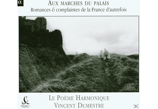 Vincent Dumestre Le Poeme Harmonique - Aux Marches Du Palais,Romance - (CD)