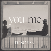 You & Me - Rose Ave. [Vinyl]
