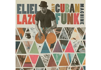Eliel Lazo - Eliel Lazo & The Cuban Funk Machine - (CD)
