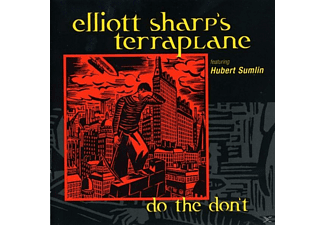 Terraplane, Elliot / Terraplane Sharp - Do The Don't - (CD)
