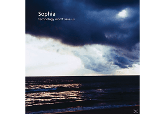 Sophia - Technology Won't Save Us - (CD)