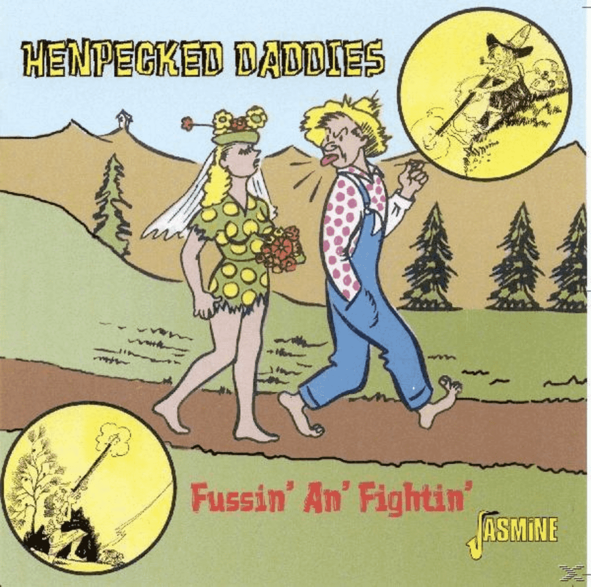 Henpecked Daddies-Fussin´ & Fightin´