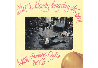 Ashton, Gardner, Dyke - What a Bloody Long Day Its Been (CD)