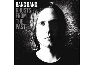 Bang Gang - GHOSTS FROM THE PAST - (CD)