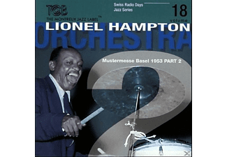 Lionel Hampton, Lionel-orchestra Part 2 Hampton - Radio Days Vol.18-Basel 1953 - (CD)