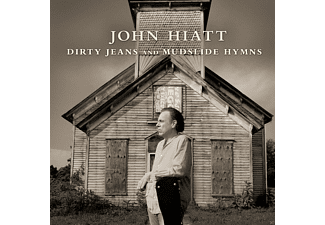 John Hiatt - Dirty Jeans And Mudslide Hymns - (Vinyl)