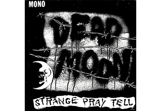 Dead Moon - Strange Pray Tell - (CD)