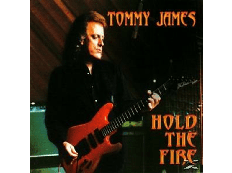 Tommy James - Hold The Fire [CD]