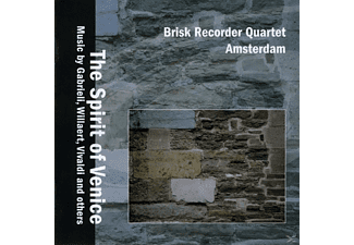 Brisk Recorder Quartet - The Spirit Of Venice - (CD)