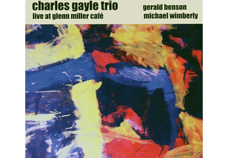 Charles-trio Gayle - Live At Glenn Miller Cafe - (CD)