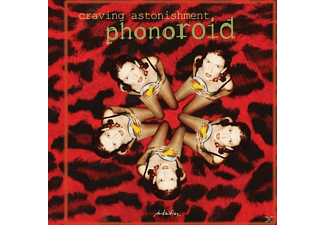 Phonoroid - Cravin' Astonishment - (CD)