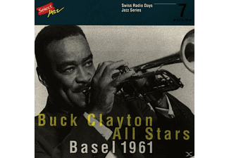 Buck All Stars Clayton - Swiss Radio Days Vol 7/Basel 1961 - (CD)