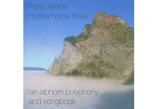 Kennel Hans, Hans / Mytha Horns Three Kennel - An Alphorn Polyphony And Songbook - (CD)