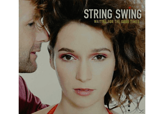 String Swing - Waiting For The Good Times - (CD)