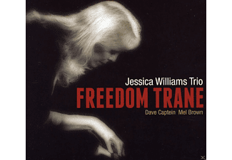 Dave Captein, Mel Brown, Williams Jessica, Jessica Trio Williams - Freedom Trane - (CD)