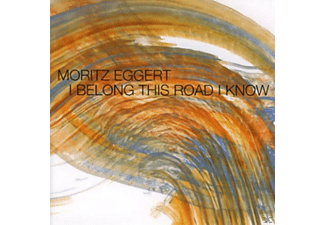 Moritz Eggert - I Belong This Road I Know - (CD)