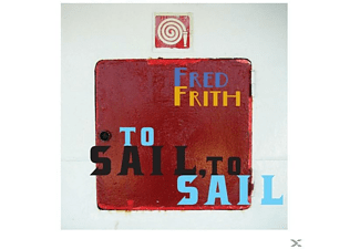 Frith Fred - To Sail,To Sail - (CD)
