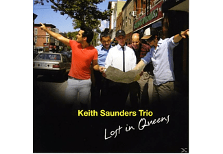 Keith Sounders Trio, Keith Saunders - Lost In Queens - (CD)