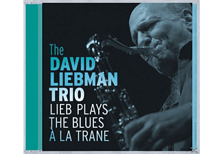 David Trio Liebman - Lieb Plays The Blues A La Trane - (CD)
