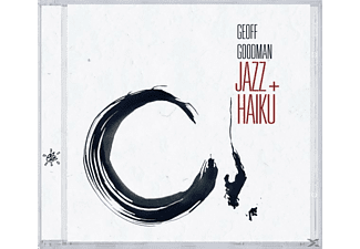 Geoff Goodman - Jazz Plus Haiku - (CD)