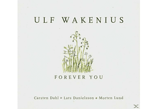 Wakenius, Ulf / Danielsson, Lars / Lund, Morten, Ulf Wakenius - Forever You - (CD)