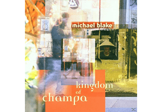 Michael(lounge Lizzards) Blake, Blake Michael - Kingdom Of Champa - (CD)
