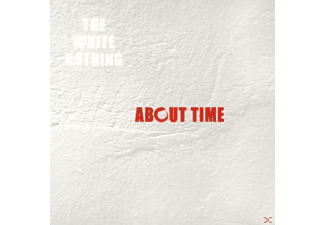 The White Nothing - About Time - (CD)