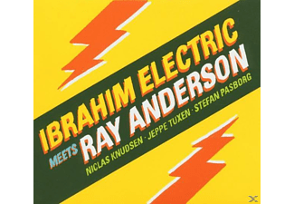 Ray Ibrahim Electric Meets Anderson - Ibrahim Electric Meets Ray Anderson - (CD)
