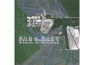 John Zorn - Filmworks 5: Tears Of Ecstasy - (CD)